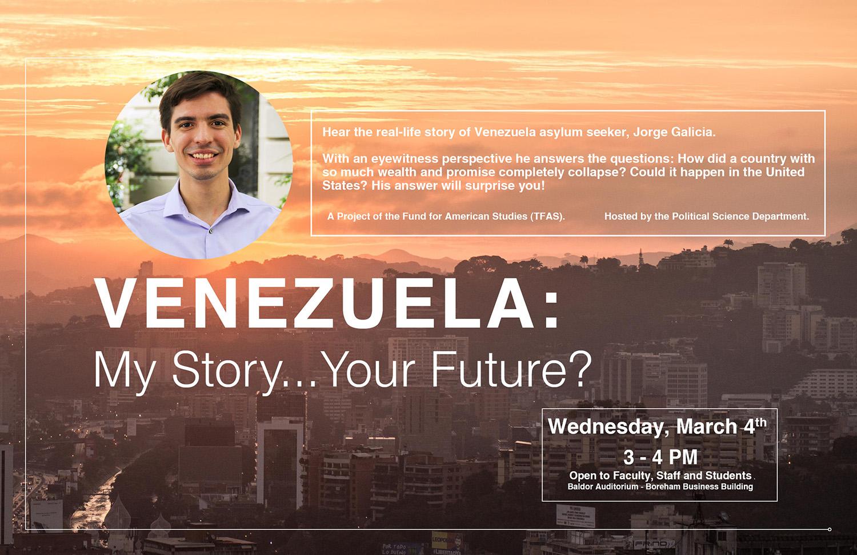 Venezuela: My Story…Your Future?